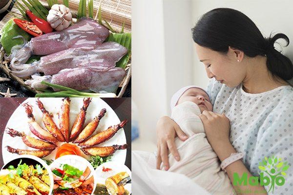 Phụ nữ sau khi sinh 2, 3 tháng ăn mực được không?